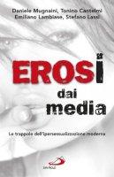 Erosi dai media - AA.VV