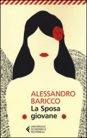 La Sposa giovane - Baricco Alessandro