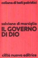 Il governo di Dio - Salviano di Marsiglia