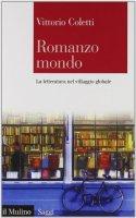Romanzo mondo - Coletti Vittorio