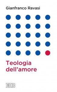Copertina di 'Teologia dell'amore'