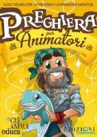 Preghiera Animatori (Kaleidos) - Autori vari