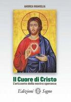 Il Cuore di Cristo - Andrea Maniglia