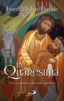 La quaresima - MichaelDavide Semeraro