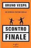 Scontro finale - Bruno Vespa