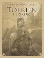 Tolkien e i classici - AA. VV.
