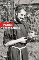 Padre Emmanuel - Rapposelli Silvana