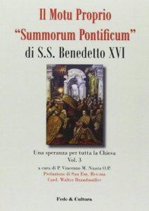 Copertina di 'Il Motu prorpio «Summorum Pontificum» di S.S. Benedetto XVI'