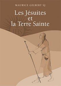 Copertina di 'Jésuites et la Terre Sainte. (Les)'