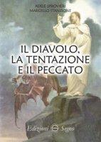 Il diavolo, la tentazione e il peccato - Sprovieri Adele, Stanzione Marcello