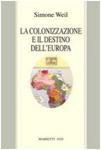 Copertina di 'La colonizzazione e il destino dell'Europa'