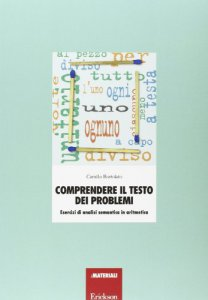 Copertina di 'Comprendere il testo dei problemi. Esercizi di analisi semantica in aritmetica'