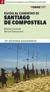 Copertina di 'Guida al cammino di Santiago de Compostela'