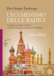 Copertina di 'L'ecumenismo delle radici'