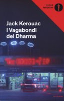 I vagabondi del Dharma - Kerouac Jack