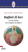 Bagliori di luce - Secondin Bruno, Augruso Antonietta