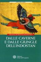 Dalle caverne e dalle giungle dell'Indostan - Blavatsky Helena P.