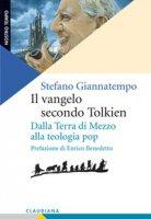 Il Vangelo secondo Tolkien - Stefano Giannatempo