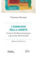 Lesercizio della libertà - Vincenzo Percassi