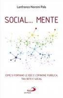 Social... mente - Lanfranco Norcini Pala