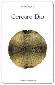 Copertina di 'Cercare Dio'