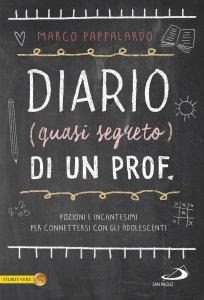 Copertina di 'Diario (quasi segreto) di un prof.'