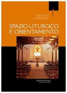 Copertina di 'Spazio liturgico e orientamento'