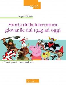 Copertina di 'Storia della letteratura giovanile dal 1945 ad oggi'