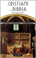 I cristiani e la Bibbia - Poffet Jean-Michel