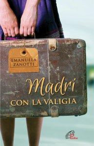 Copertina di 'Madri con la valigia'