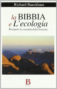 Copertina di 'La Bibbia e l'ecologia'