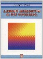 Elementi introduttivi ai test psicologici - Pedon Arrigo