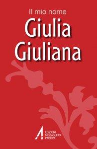 Copertina di 'Giulia, Giuliana'