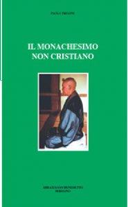 Copertina di 'Il monachesimo non cristiano'
