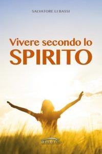 Copertina di 'Vivere secondo lo spirito'