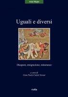 Uguali e diversi - Autori Vari