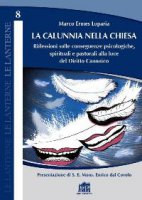 La calunnia nella Chiesa - Marco Ermes Luparia