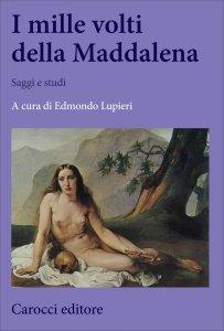 Copertina di 'I mille volti della Maddalena'