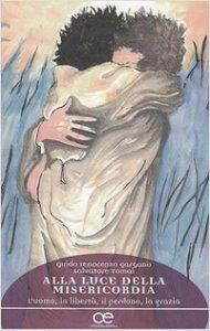 Copertina di 'Alla luce della misericordia'