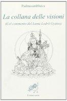 La collana delle visioni - Padmasambhava