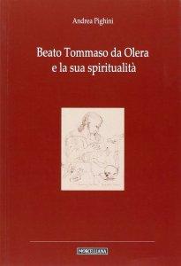 Copertina di 'Beato Tommaso da Olera e la sua spiritualità.'