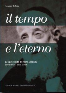 Copertina di 'Il tempo e l'eterno. La spiritualità di padre Leopoldo attraverso i suoi scritti'