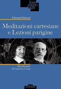 Copertina di 'Meditazioni cartesiane e Lezioni parigine'