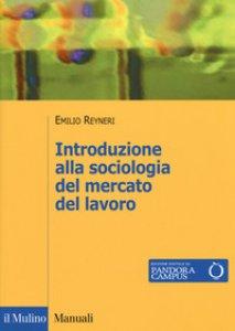Copertina di 'Introduzione alla sociologia del mercato del lavoro'