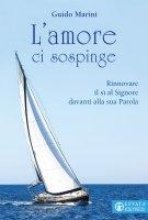 L'amore ci sospinge - Guido Marini