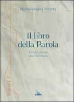 Il libro della Parola - Michelangelo Priotto