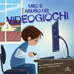 Copertina di 'Uso e abuso dei videogiochi'