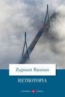 Retrotopia - Zygmunt Bauman