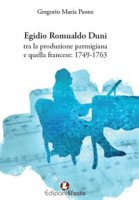 Egidio Romualdo Duni tra la produzione parmigiana e quella francese: 1749-1763 - Paone Gregorio Maria