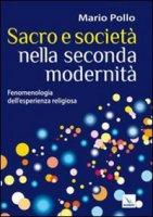 Sacro e società nella seconda modernità - Pollo Mario